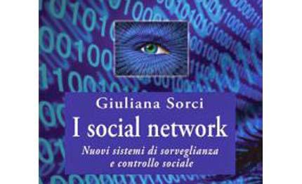 I social network. Nuovi sistemi di sorveglianza e controllo sociale - Italiavela